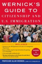 Wernick's Guide to U.S. Immigration and Citizenship