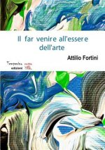 Far Venire All'essere Dell'arte