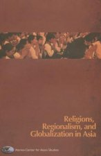 Religions, Regionalism and Globalization in Asia