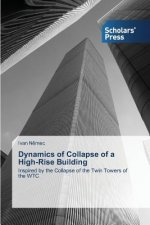 Dynamics of Collapse of a High-Rise Building