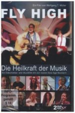 Fly High - Die Heilkraft der Musik, 2 DVDs