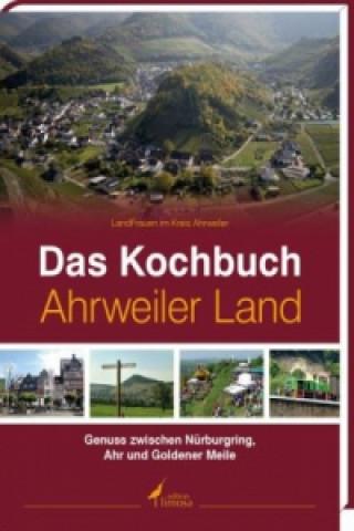 Das Kochbuch Ahrweiler Land