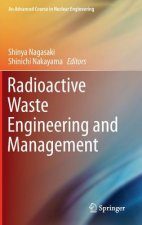 Radioactive Waste Engineering and Management