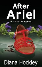 After Ariel - It Started as a Game
