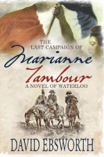 Last Campaign of Marianne Tambour