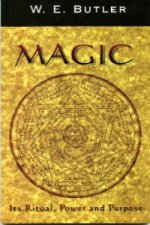 Magic, Its Ritual, Power and Purpose