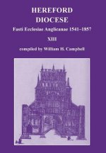 Fasti Ecclesiae Anglicanae 1541-1857: Hereford Diocese (vol. XIII)