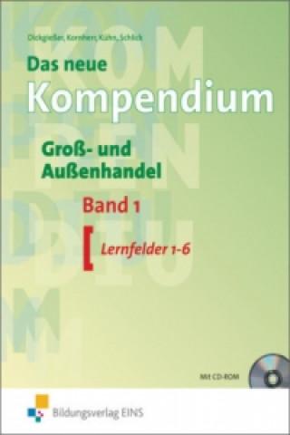 Das neue Kompendium Groß- und Außenhandel. Bd.1
