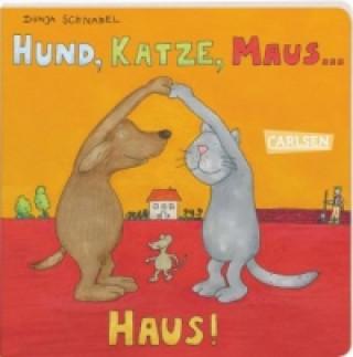 Hund, Katze, Maus Haus!