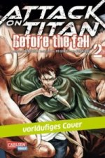 Attack on Titan - Before the Fall. Bd.2