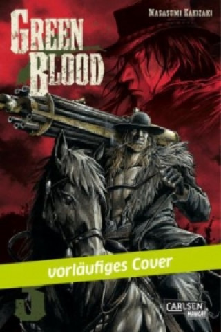 Green Blood. Bd.3