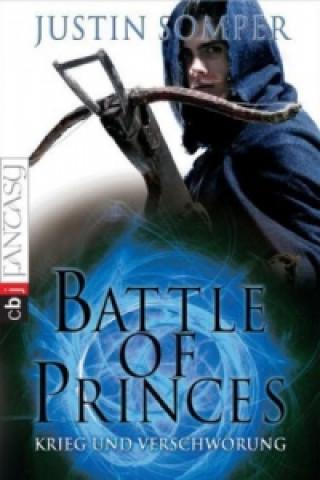 Battle of Princes - Krieg und Verschwörung