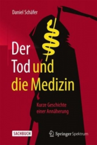 Tod Und Die Medizin
