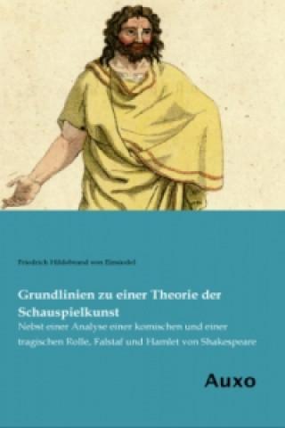 Grundlinien zu einer Theorie der Schauspielkunst