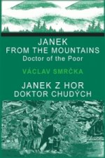 Janek z hor, doktor chudých / Janek from the Mountains, Doktor of the Poor