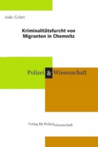 Kriminalitätsfurcht von Migranten in Chemnitz