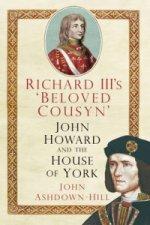 Richard III's 'Beloved Cousyn'