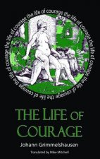 Life of Courage