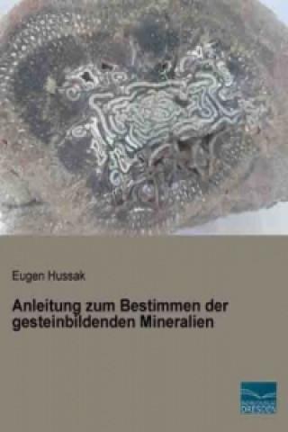 Anleitung zum Bestimmen der gesteinbildenden Mineralien