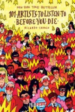 101 Artists To Listen To Before You Die