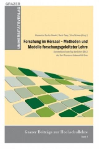 Forschung im Hörsaal - Methoden und Modelle forschungslehrender Lehre