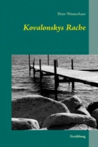 Kovalonskys Rache