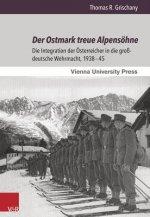 Der Ostmark treue Alpensöhne