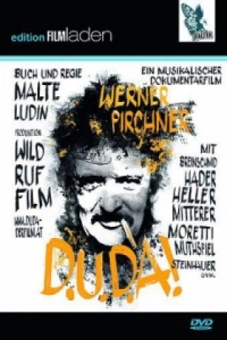 Werner Pirchner - D.U.D.A!