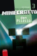 Dobrodružství Minecraftu 3 Den Plížilů