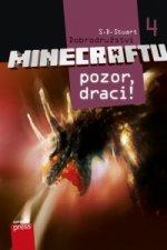 Dobrodružství Minecraftu 4 Pozor, draci!