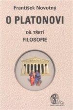 O Platonovi Díl třetí Filosofie