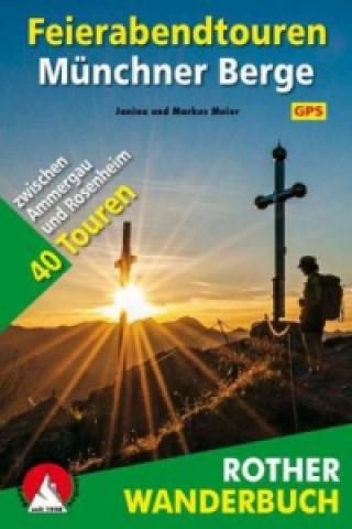 Rother Wanderbuch Feierabendtouren Münchner Berge
