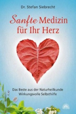 Sanfte Medizin für Ihr Herz