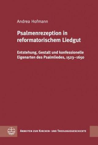 Psalmenrezeption in reformatorischem Liedgut