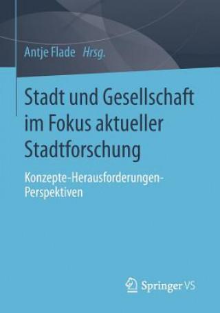 Stadt Und Gesellschaft Im Fokus Aktueller Stadtforschung