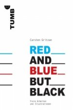 Red and Blue but Black