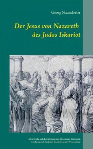 Jesus von Nazareth des Judas Iskariot