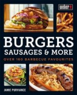 Weber's Big Book of Burgers, Sausages & More