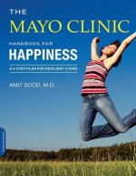 Mayo Clinic Handbook for Happiness