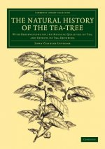 The Natural History of the Tea-Tree