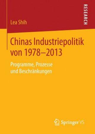 Chinas Industriepolitik Von 1978-2013