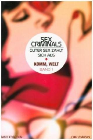 Sex Criminals - Guter Sex zahlt sich aus: Komm, Welt