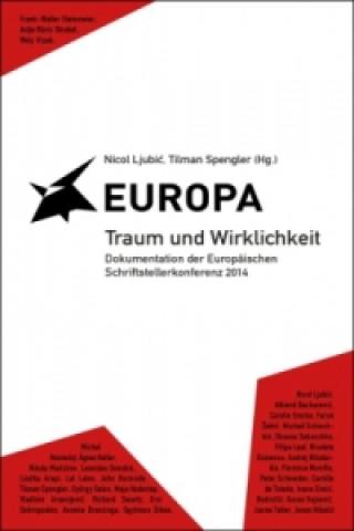 Europa Traum und Wirklichkeit