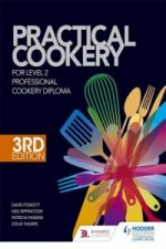 Practical Cookery for the Level 2 Professional Cookery Diplo