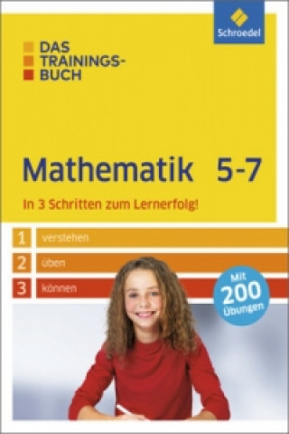 Das Trainingsbuch Mathematik 5-7