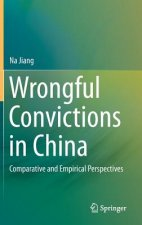 Wrongful Convictions in China