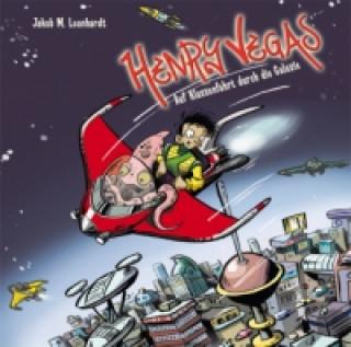 Henry Vegas - Auf Klassenfahrt durch die Galaxies