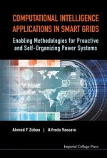 Computational Intelligence Applications In Smart Grids: Enab