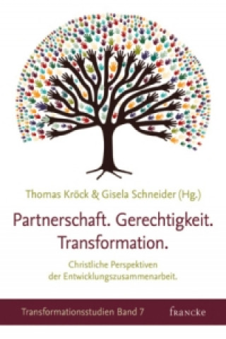 Partnerschaft. Gerechtigkeit. Transformation