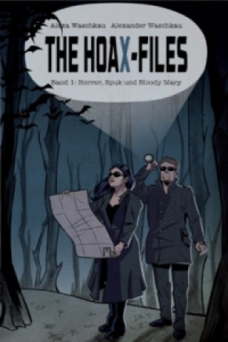 The HoaX-Files - Horror, Spuk und Bloody Mary
